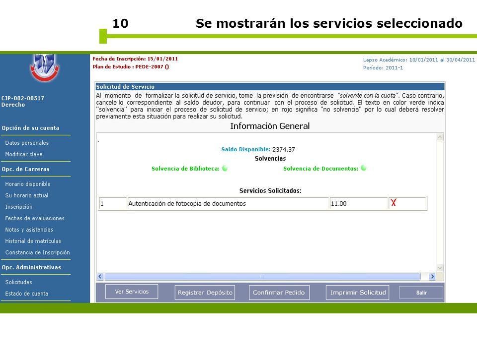 10 Se mostrarán los servicios seleccionado