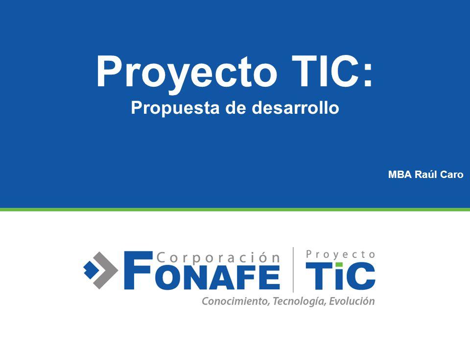 Proyecto TIC: Propuesta de desarrollo MBA Raúl Caro