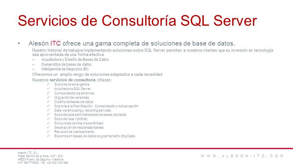 Servicios de Consultoría SQL Server Alesón ITC ofrece una gama completa de soluciones de base de datos. Nuestro historial de trabajos implementando so