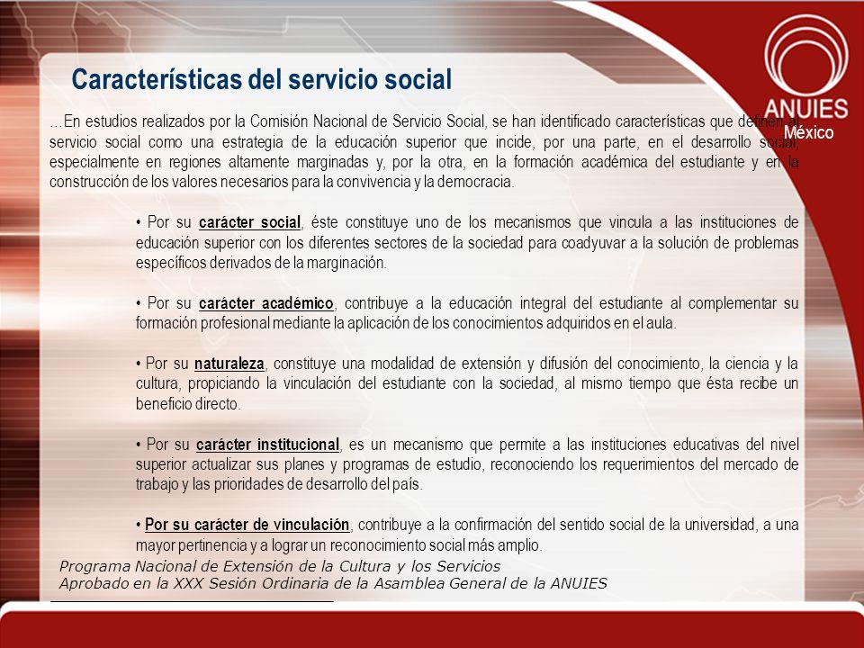 México …En estudios realizados por la Comisión Nacional de Servicio Social, se han identificado características que definen al servicio social como un