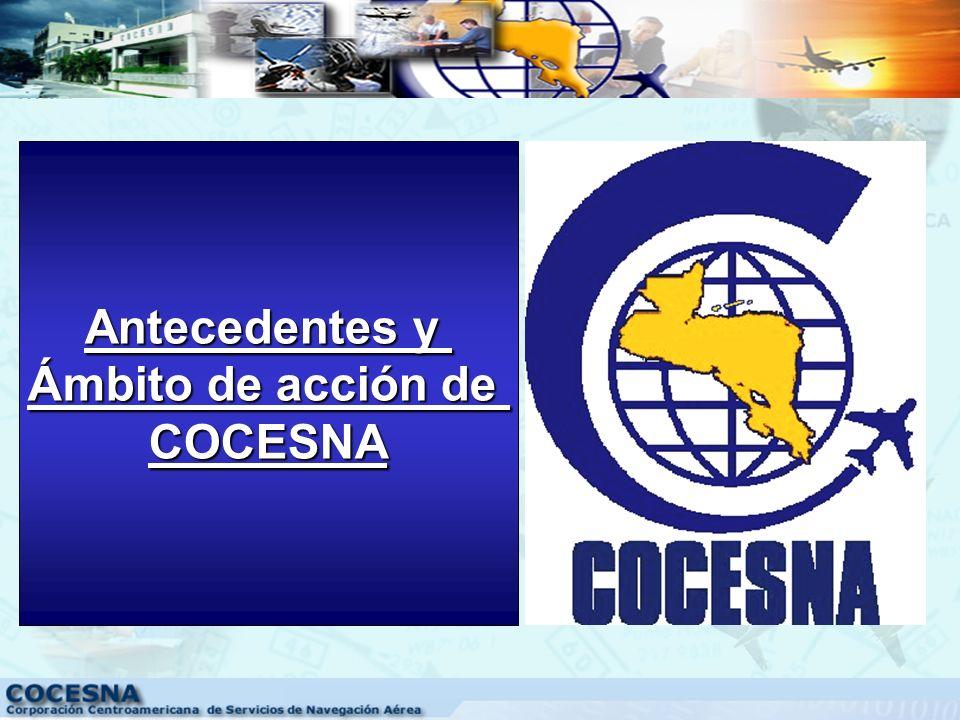 1.Sistema Integrado de Gestión de COCESNA (SIGC) a)Antecedentes y ámbito de acción de COCESNA b)Origen y alcance del SIGC c)¿Qué está haciendo COCESNA