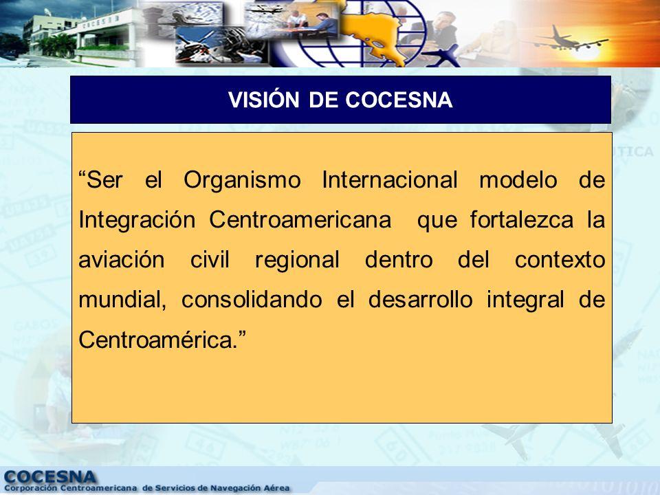 Fortalecer la Aviación Civil Internacional mediante la prestación de servicios de navegación aérea, seguridad y capacitación aeronáutica, así como otr
