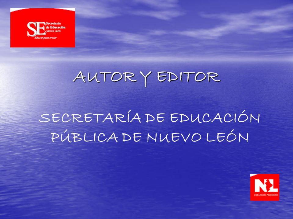 AUTOR Y EDITOR SECRETARÍA DE EDUCACIÓN PÚBLICA DE NUEVO LEÓN