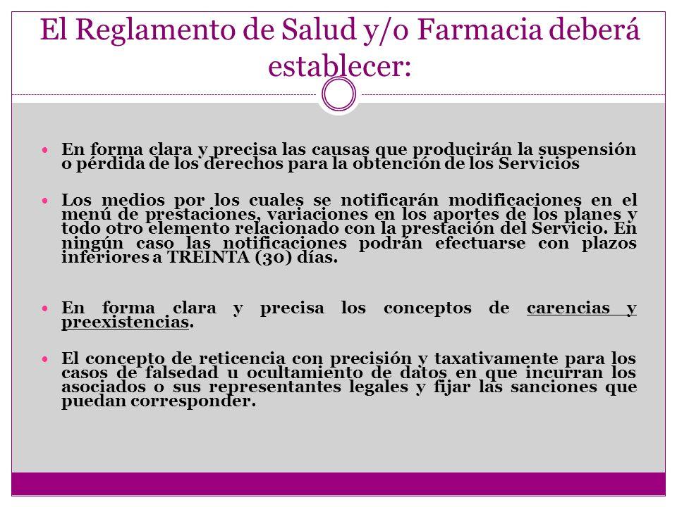 El Reglamento de Salud y/o Farmacia deberá establecer: En forma clara y precisa las causas que producirán la suspensión o pérdida de los derechos para