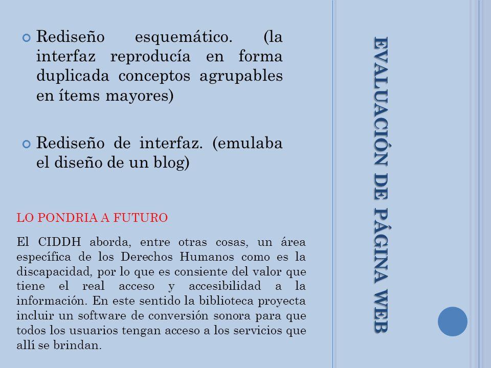 EVALUACIÓN DE PÁGINA WEB LO PONDRIA A FUTURO El CIDDH aborda, entre otras cosas, un área específica de los Derechos Humanos como es la discapacidad, p