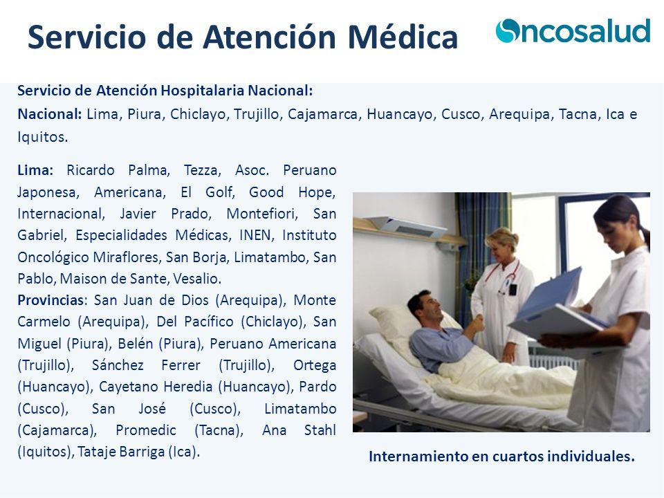 Servicio de Atención Hospitalaria Nacional: Servicio de Atención Médica Nacional: Lima, Piura, Chiclayo, Trujillo, Cajamarca, Huancayo, Cusco, Arequip