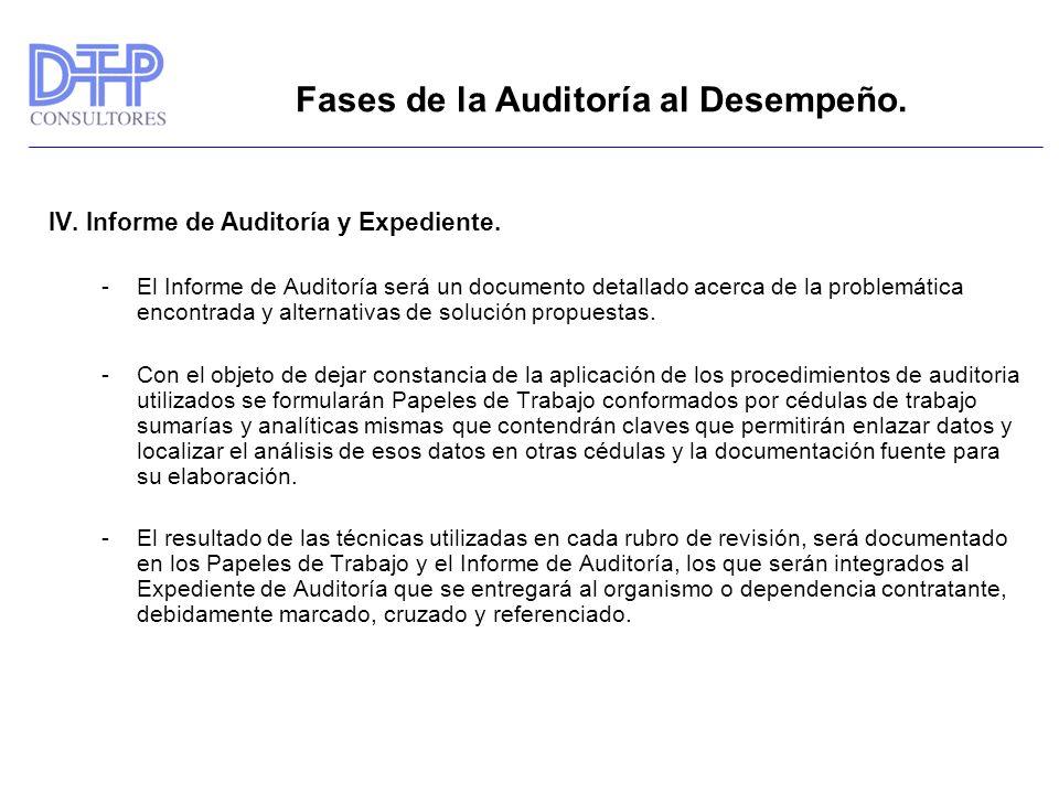Fases de la Auditoría al Desempeño. IV. Informe de Auditoría y Expediente. -El Informe de Auditoría será un documento detallado acerca de la problemát