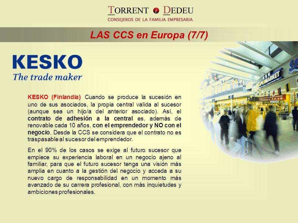 LAS CCS en Europa (7/7) KESKO (Finlandia) Cuando se produce la sucesión en uno de sus asociados, la propia central valida al sucesor (aunque sea un hi