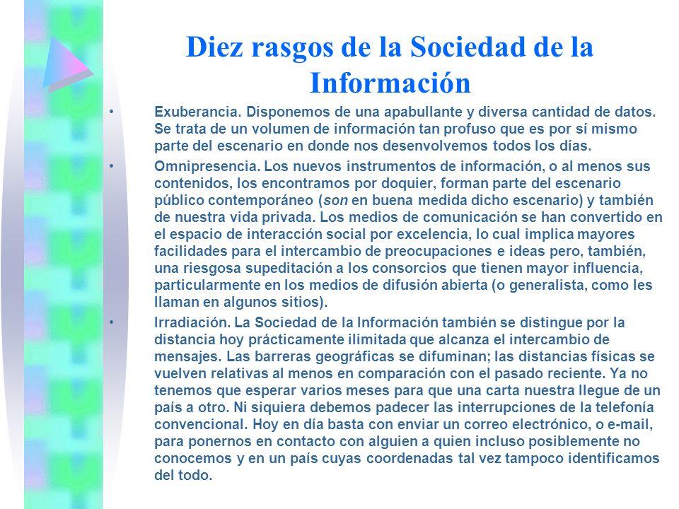 Diez rasgos de la Sociedad de la Información Exuberancia.
