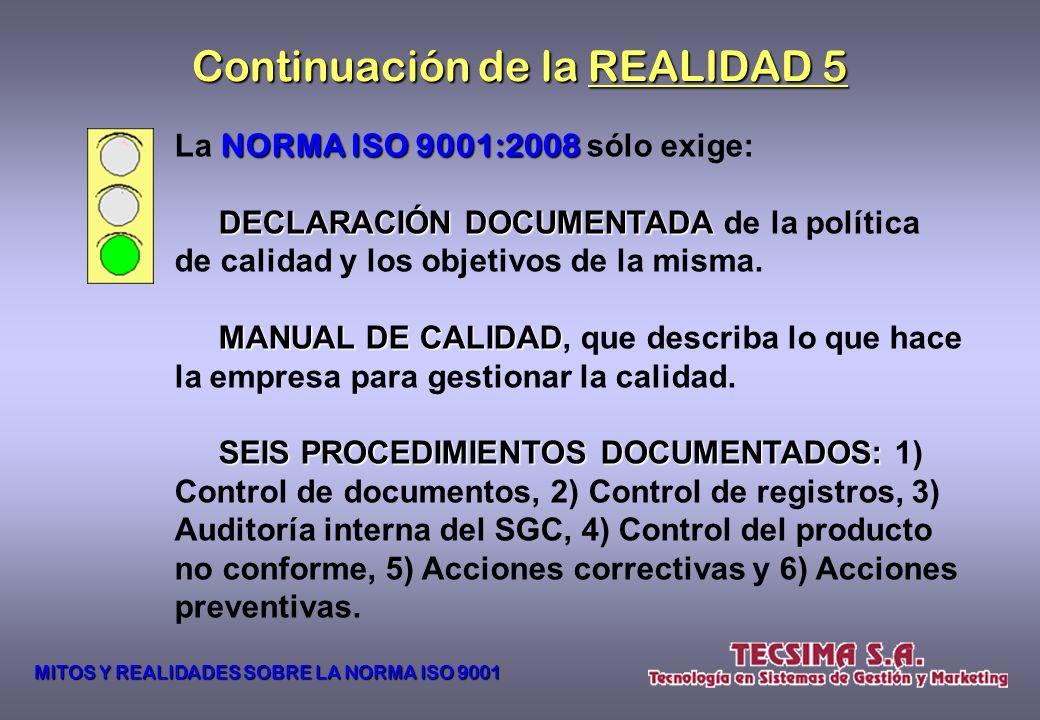 REALIDAD 5 La cantidad de documentación de un SGC SGC puede variar de una organización a otra debido a: - El tamaño. - El tipo de actividades que desa
