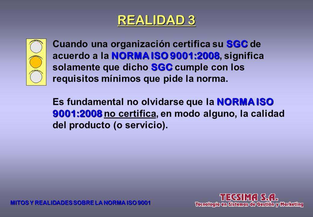 ISO 9001 9001 es calidad certificada. Mito 3 MITOS Y REALIDADES SOBRE LA NORMA ISO 9001
