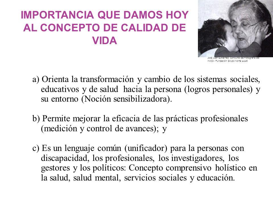 a) Orienta la transformación y cambio de los sistemas sociales, educativos y de salud hacia la persona (logros personales) y su entorno (Noción sensib