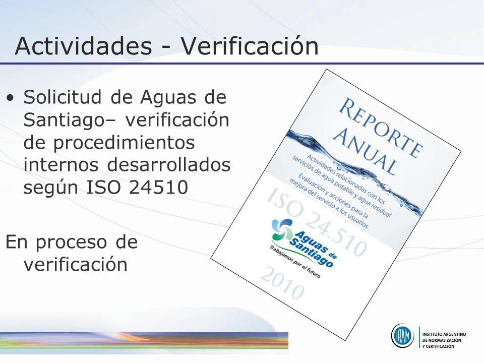 Actividades - Verificación Solicitud de Aguas de Santiago– verificación de procedimientos internos desarrollados según ISO 24510 En proceso de verificación