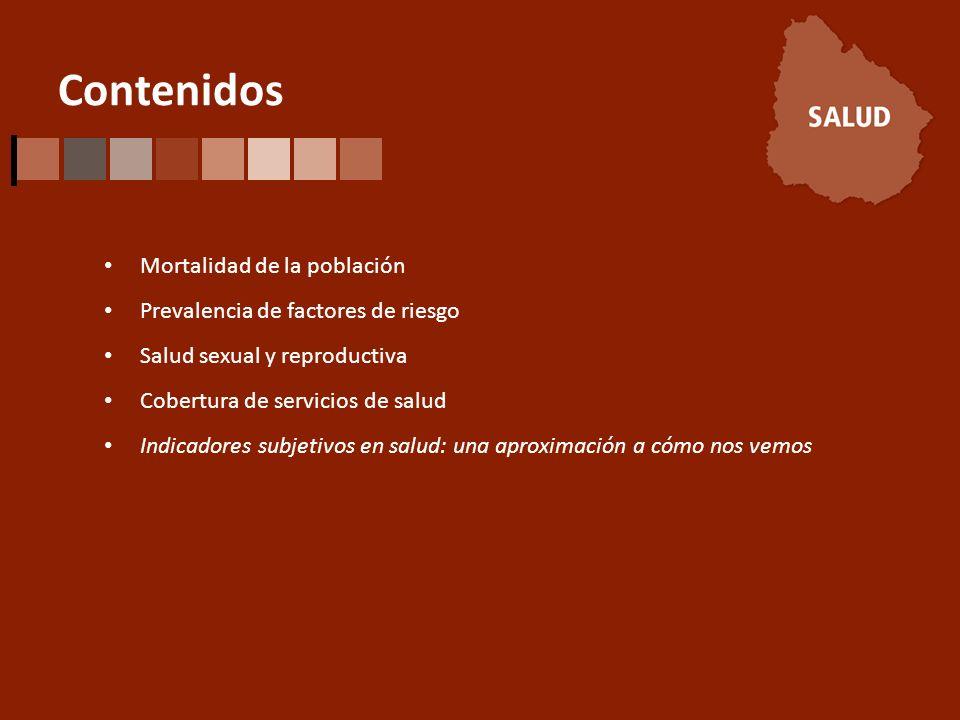 Contenidos Mortalidad de la población Prevalencia de factores de riesgo Salud sexual y reproductiva Cobertura de servicios de salud Indicadores subjetivos en salud: una aproximación a cómo nos vemos