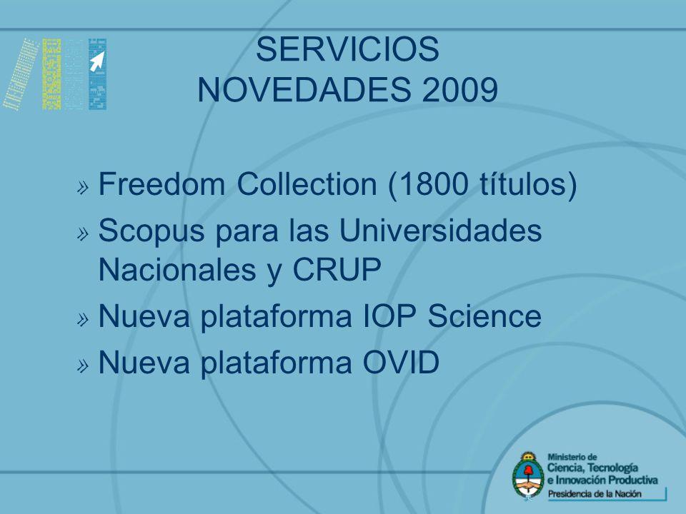 SERVICIOS NOVEDADES 2009 » Freedom Collection (1800 títulos) » Scopus para las Universidades Nacionales y CRUP » Nueva plataforma IOP Science » Nueva plataforma OVID