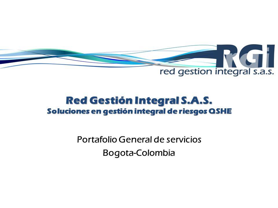 Red Gestión Integral S.A.S. Soluciones en gestión integral de riesgos QSHE Portafolio General de servicios Bogota-Colombia