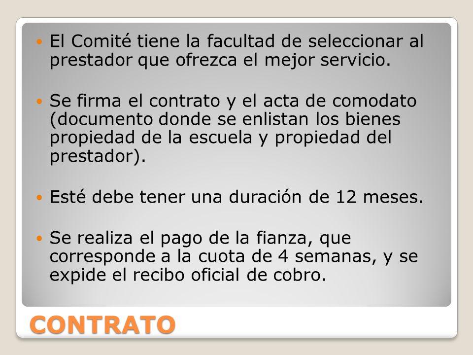 CONTRATO El Comité tiene la facultad de seleccionar al prestador que ofrezca el mejor servicio.