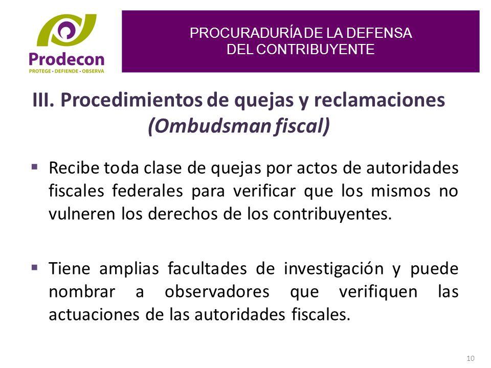 PROCURADURÍA DE LA DEFENSA DEL CONTRIBUYENTE 10 III.