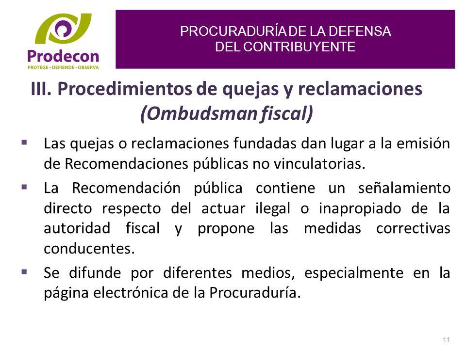 PROCURADURÍA DE LA DEFENSA DEL CONTRIBUYENTE 11 III.