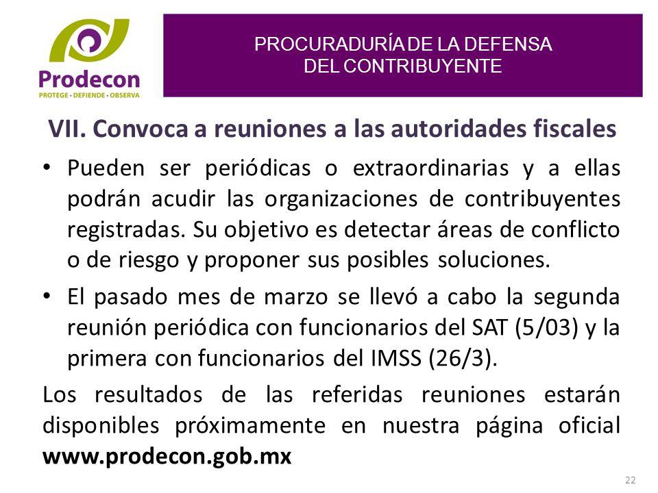 PROCURADURÍA DE LA DEFENSA DEL CONTRIBUYENTE 22 VII.