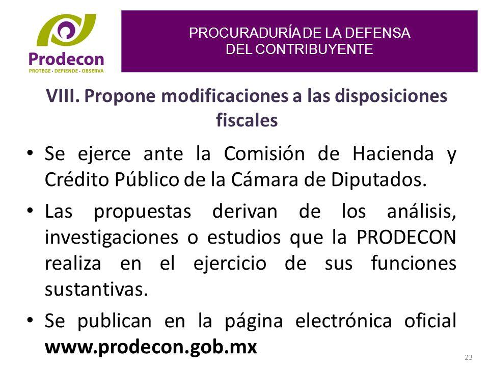 PROCURADURÍA DE LA DEFENSA DEL CONTRIBUYENTE 23 VIII.