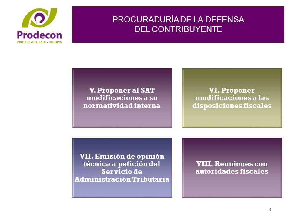 PROCURADURÍA DE LA DEFENSA DEL CONTRIBUYENTE PROCURADURÍA DE LA DEFENSA DEL CONTRIBUYENTE V.
