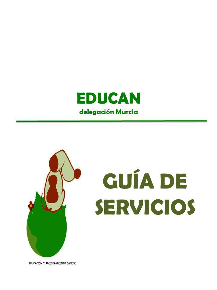 EDUCAN delegación Murcia GUÍA DE SERVICIOS