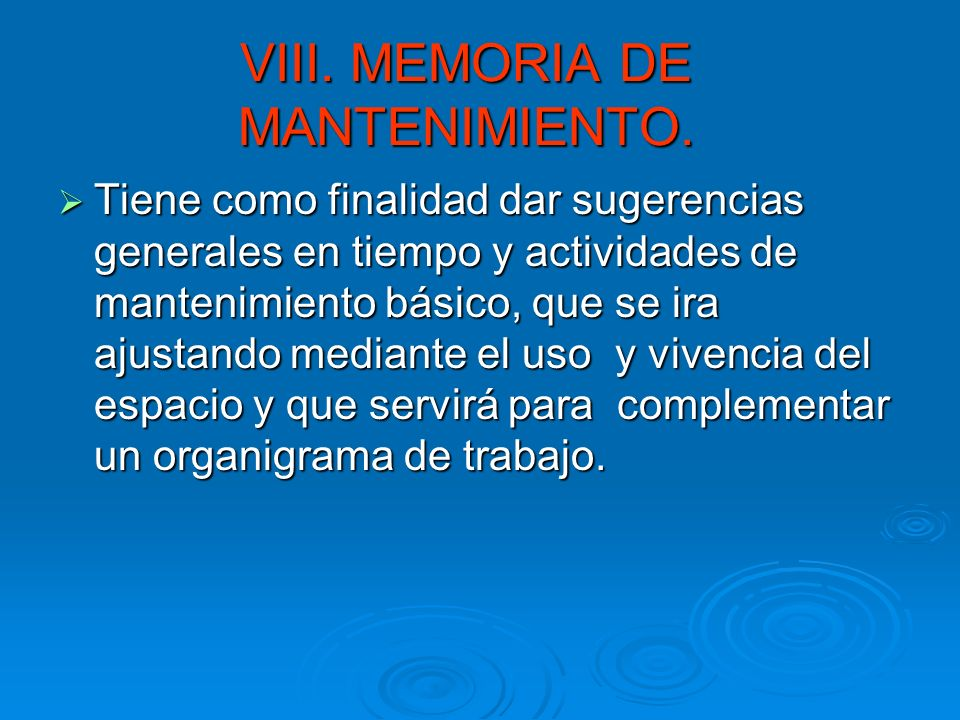 VII.Proyecto ejecutivo. Este proyecto conlleva el desarrollo técnico completo de toda la información en planos y memorias para la construcción del pro