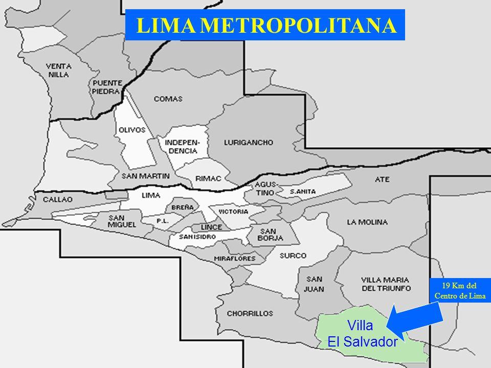 Villa El Salvador LIMA METROPOLITANA 19 Km del Centro de Lima
