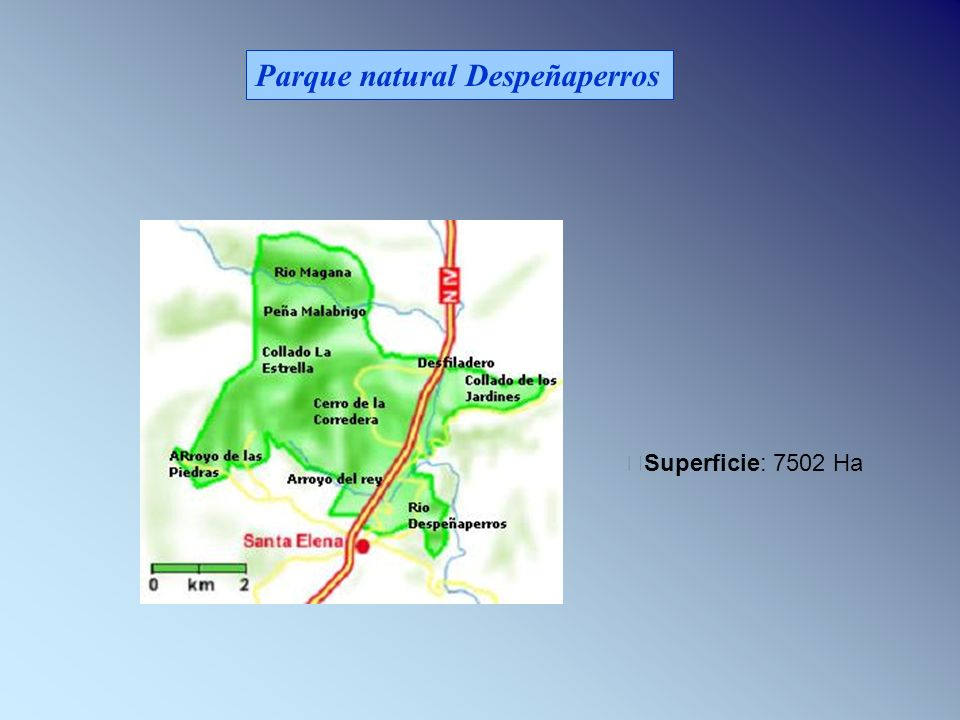 Parque natural Despeñaperros Superficie: 7502 Ha