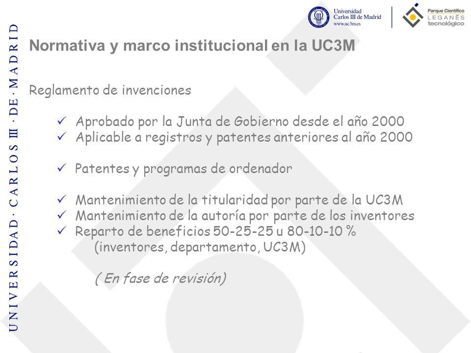 Normativa y marco institucional en la UC3M Reglamento de invenciones Aprobado por la Junta de Gobierno desde el año 2000 Aplicable a registros y paten