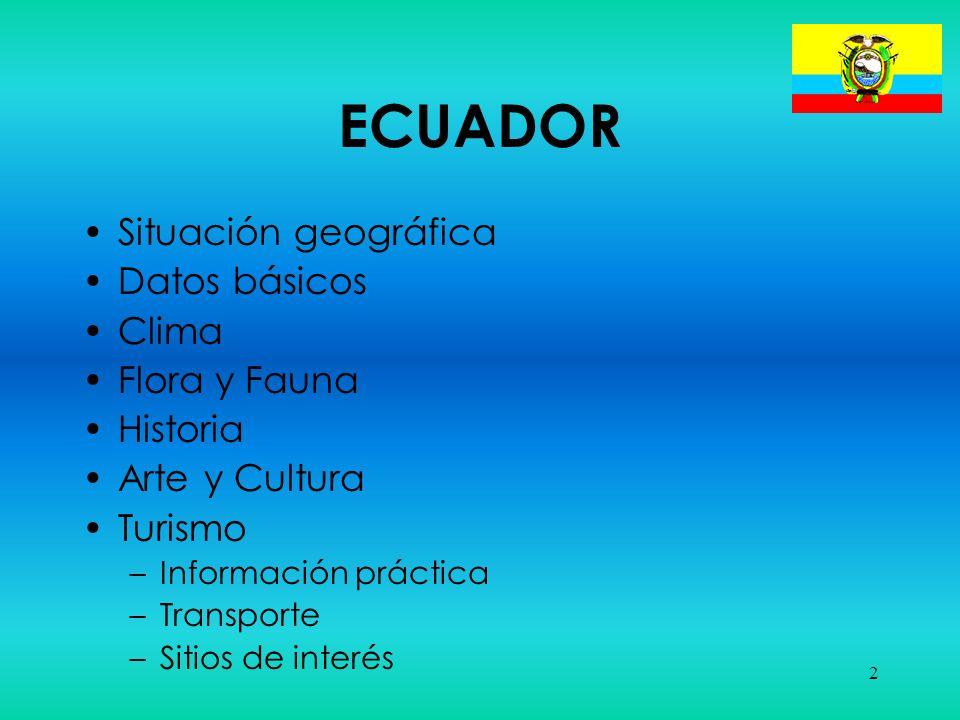 3 Situación geográfica Está situada en el Noroeste de América del Sur Limita con Colombia, Perú y el Océano Pacifico Superficie total de 256.370 km²