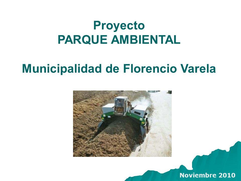 Proyecto PARQUE AMBIENTAL Municipalidad de Florencio Varela Noviembre 2010