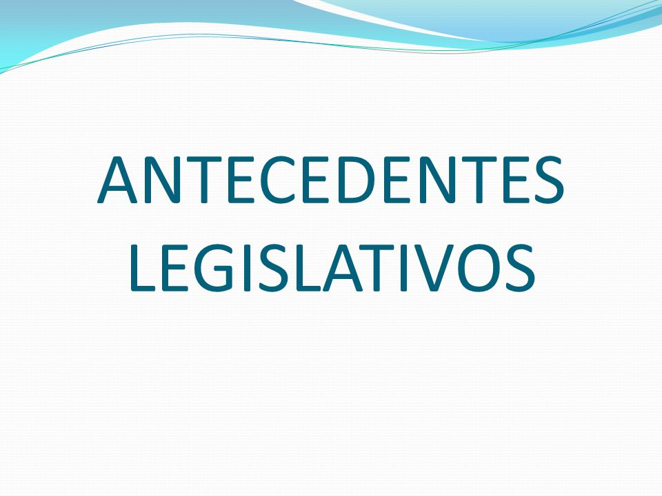 Antecedentes Legislativos Ley Provincial N° 444 del 9 de diciembre de 1976 Plan de Ordenamiento, Control Ambiental, y Desarrollo Físico del Área Industrial de la Ciudad de Formosa Ley Prov.