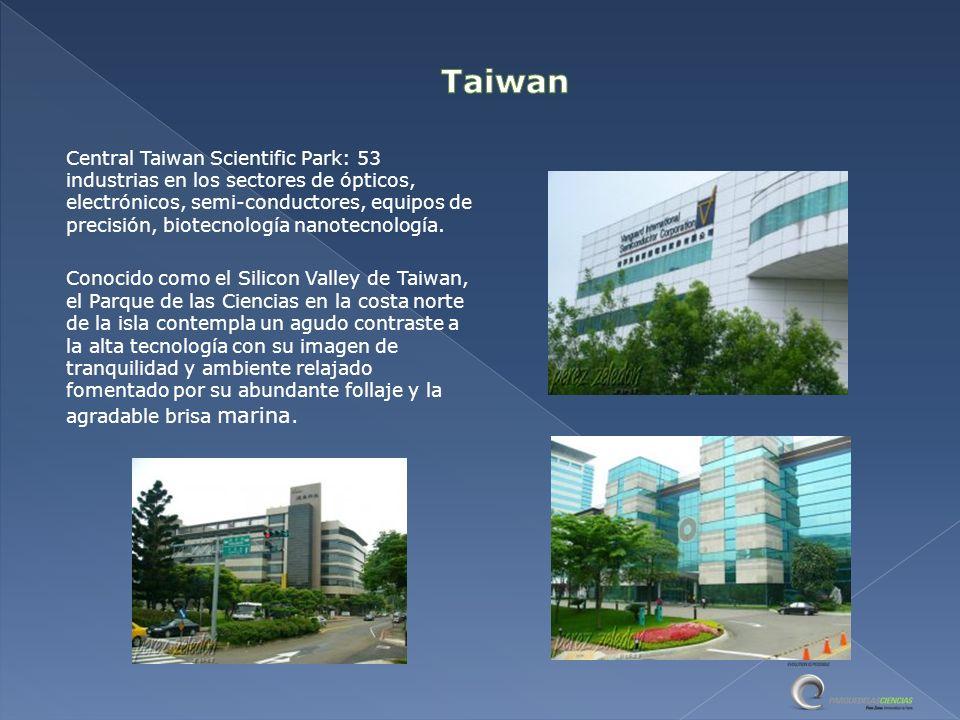 Central Taiwan Scientific Park: 53 industrias en los sectores de ópticos, electrónicos, semi-conductores, equipos de precisión, biotecnología nanotecnología.