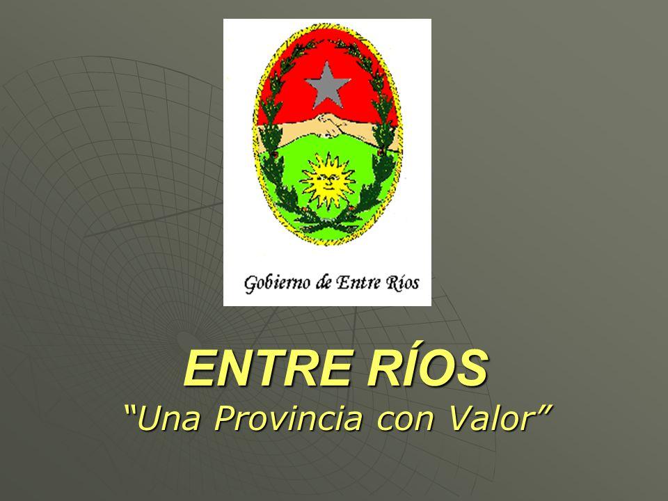 ENTRE RÍOS Una Provincia con Valor