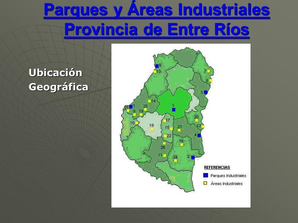 Parques Industriales de la Provincia de Entre Ríos 1- Parque Industrial Gral.