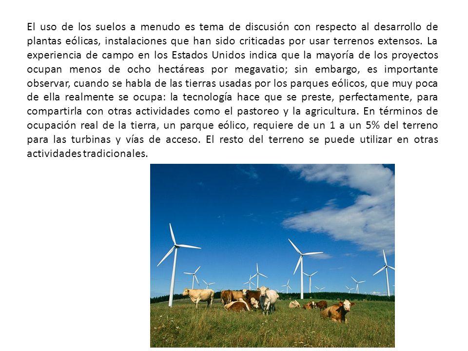 El uso de los suelos a menudo es tema de discusión con respecto al desarrollo de plantas eólicas, instalaciones que han sido criticadas por usar terre