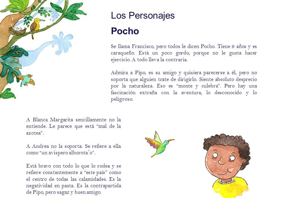 Los Personajes Andrea Es la hermana menor de Pipo.