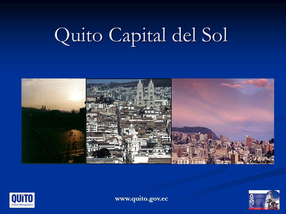 Quito Capital del Sol www.quito.gov.ec