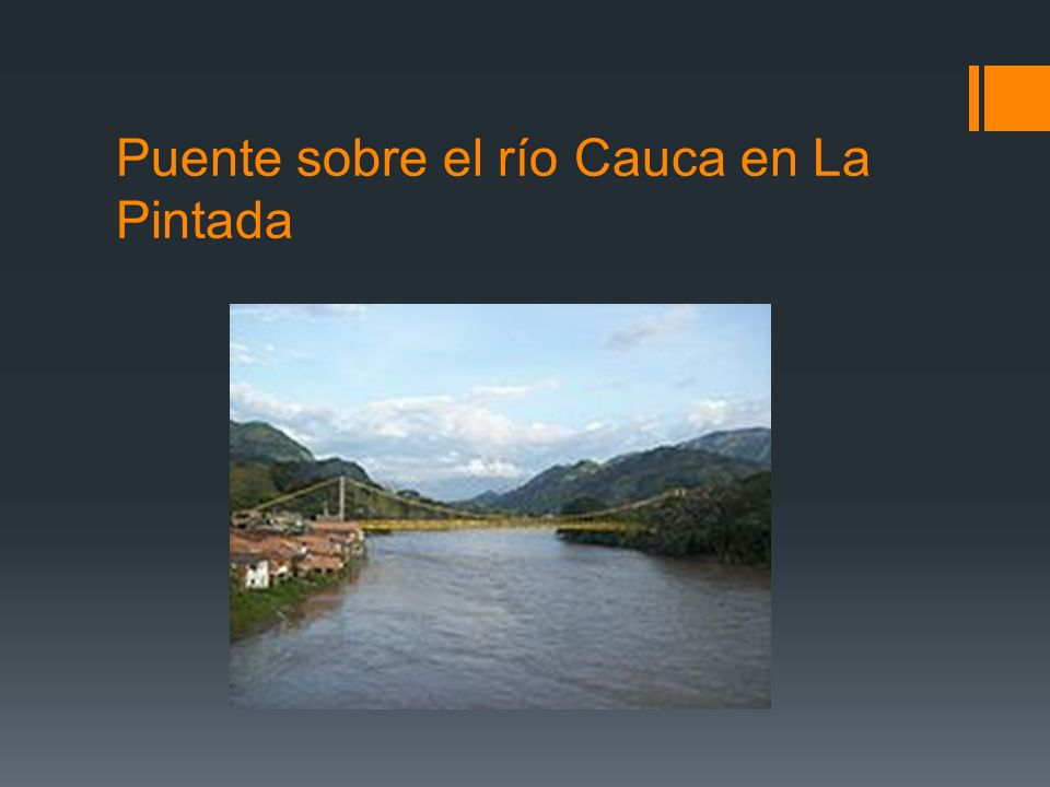 Puente sobre el río Cauca en La Pintada
