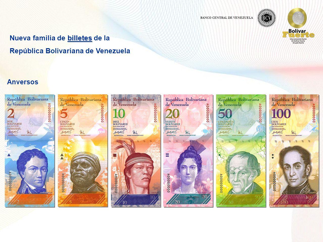 billetes Nueva familia de billetes de la República Bolivariana de Venezuela Anversos BANCO CENTRAL DE VENEZUELA