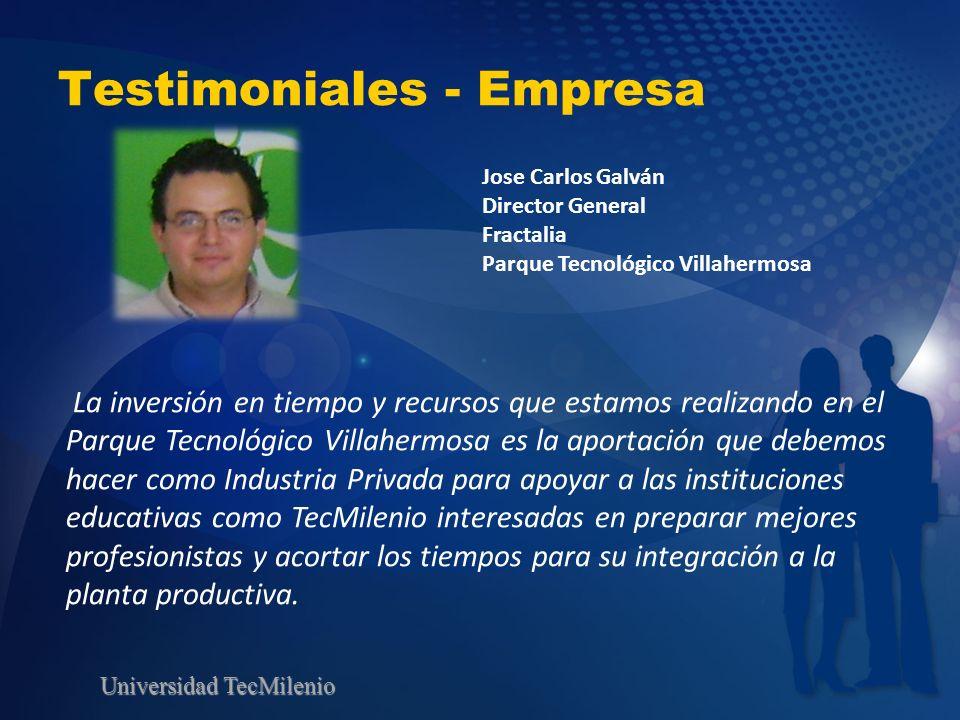 Universidad TecMilenio Testimoniales - Empresa La inversión en tiempo y recursos que estamos realizando en el Parque Tecnológico Villahermosa es la ap