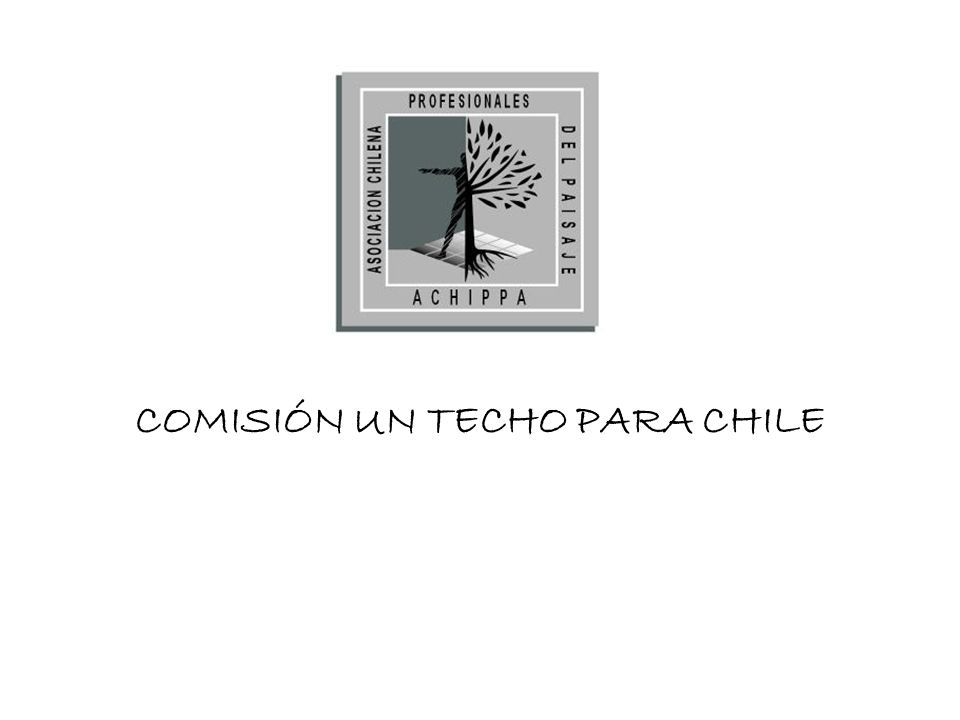 COMISIÓN UN TECHO PARA CHILE