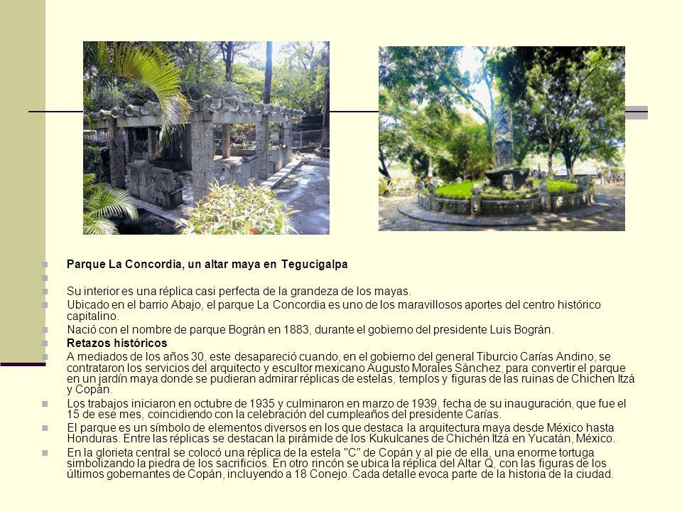 Parque La Concordia, un altar maya en Tegucigalpa Su interior es una réplica casi perfecta de la grandeza de los mayas.