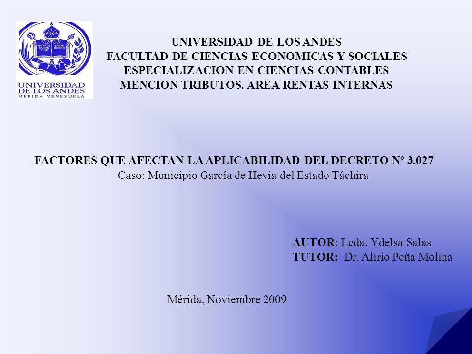UNIVERSIDAD DE LOS ANDES FACULTAD DE CIENCIAS ECONOMICAS Y SOCIALES ESPECIALIZACION EN CIENCIAS CONTABLES MENCION TRIBUTOS. AREA RENTAS INTERNAS Caso: