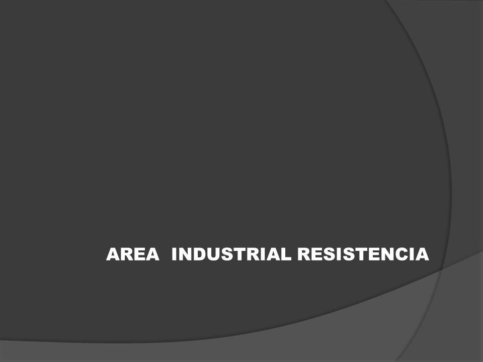 AREA INDUSTRIAL RESISTENCIA