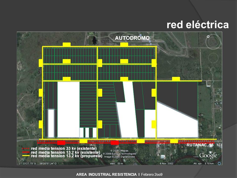 red eléctrica RUTA NAC. 16 AUTODROMO red media tension 33 kv (existente) red media tension 13.2 kv (existente) red media tension 13.2 kv (propuesta) A