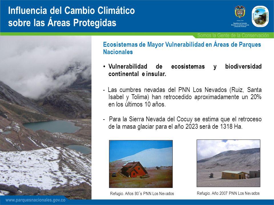 - Las cumbres nevadas del PNN Los Nevados (Ruiz, Santa Isabel y Tolima) han retrocedido aproximadamente un 20% en los últimos 10 años. - Para la Sierr