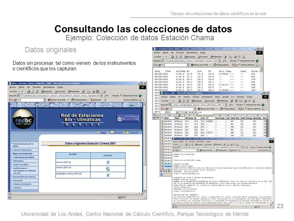 23 Manejo de colecciones de datos científicos en la web Universidad de Los Andes, Centro Nacional de Cálculo Científico, Parque Tecnológico de Mérida